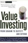 Value Investing: From Graham to Buffett and Beyond by  Bruce Greenwald